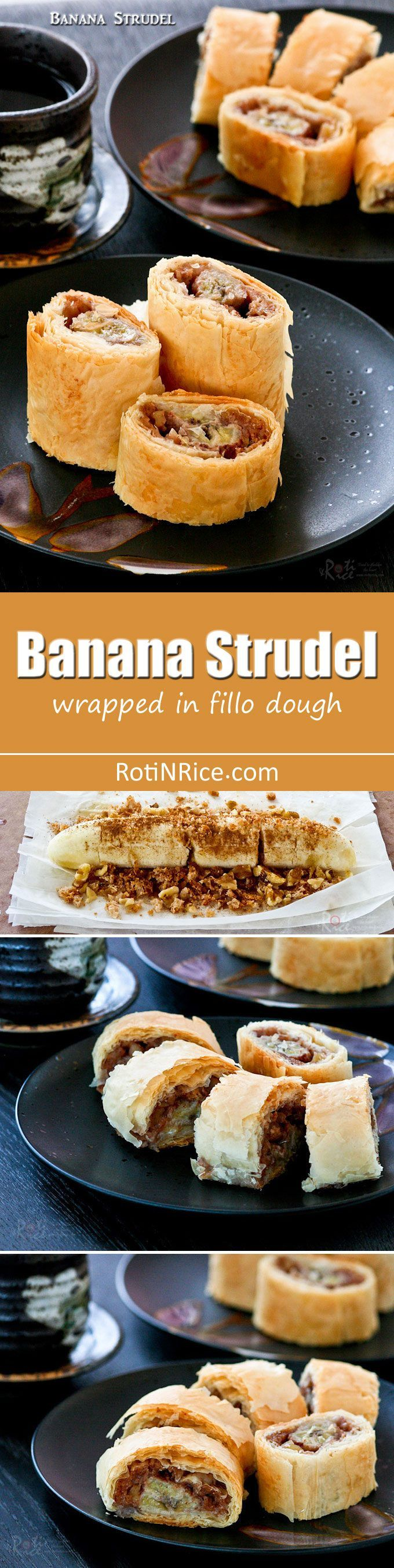 Easy Banana Strudel with cinnamon flavored bananas, breadcrumbs, and walnuts wrapped in fillo dough. Delicious on its own or with a scoop of ice cream. | http://RotiNRice.com
