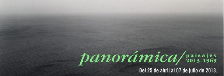 Panorámica. Paisajes 2013- 1969.