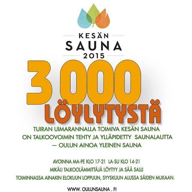Kesän 2015 3000. löylytetty oli Sari Köykkä Muhokselta! Koleasta alkukesästä huolimatta Kesän Sauna on kasvattanut suosiotaan. #KesänSauna #OulunSauna (#yleinensauna #publicsauna #saunalautta #oulu #sauna )