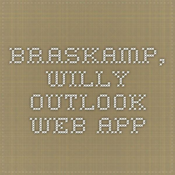 Braskamp, Willy - Outlook Web App