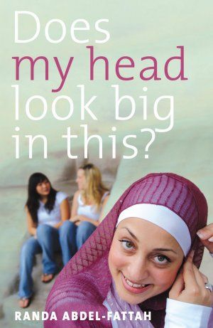 Does My Head Look Big in This? - Randa Abdel-Fattah. Welcome to my world. I'm Amal Abdel-Hakim, a seventeen year-old Australian-Palestinian-Muslim still trying to come to grips with my various identity hyphens.  It's hard enough being cool as a teenager when being one issue behind the latest Cosmo is enough to disqualify you from the in-group. Try wearing a veil on your head and practising the bum's up position at lunchtime and you know you're in for a tough time at school.