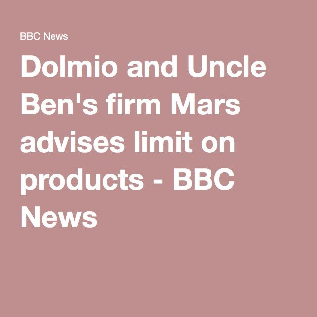 Dolmio and Uncle Ben's firm Mars advises limit on products - BBC News