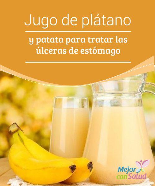 Jugo de plátano y patata para tratar las úlceras de estómago El jugo de plátano y patata es un remedio muy sencillo y efectivo para aliviar las úlceras del estómago.