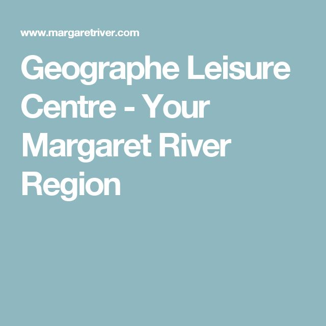 Geographe Leisure Centre - Your Margaret River Region