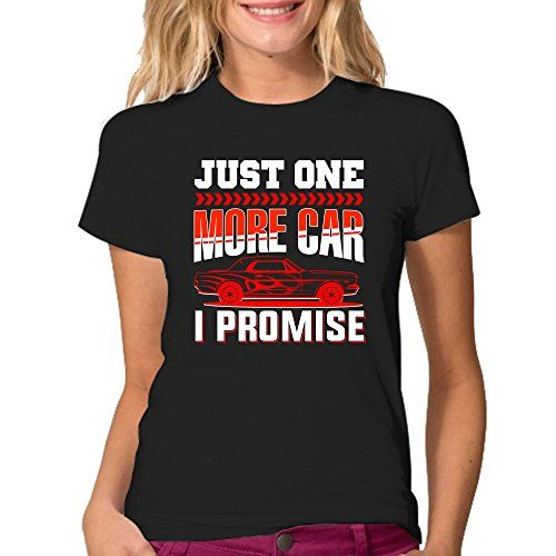 Just One More Car I Promise T-Shirt - Color Black S Morta…