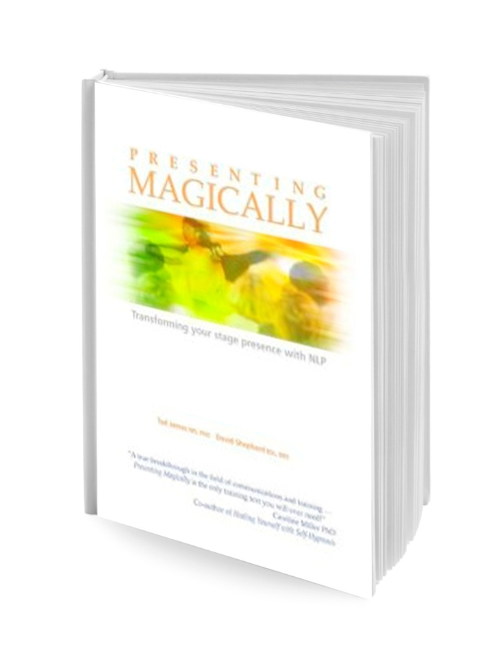 "Presenting Magically: Tad James, MS, PhD shares the ""secrets"" of his more than 21 years of teaching the NLP Trainer's Training and empowering NLP Trainers to be the best that they can be."