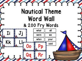 This Nautical Theme Word Wall Comes with all letters in black AND  all letters in Red.  The border is a dark blue paper with anchors.  The Fry Words are plain white.  Print the preview to see exactly what it will look like.  Nautical Theme Binder CoversNautical Theme Number PostersNautical Theme Behavior Clip ChartNautical Theme Classroom RulesNautical Theme Table NumbersNautical Theme Word Wall & 200 Fry WordsNautical Schedule CardsEditable Center Signs -Nautical ThemeFREE Nautical Desk ...