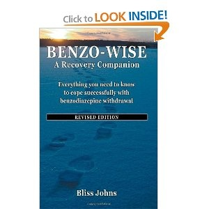 Benzo-Wise: A Recovery Companion is a 'must read' for those in any stage of discontinuing benzodiazepine tranquillisers such as Valium, Xanax, Ativan and Rivotril/Klonopin, their relatives, counsellors, doctors and other caregivers