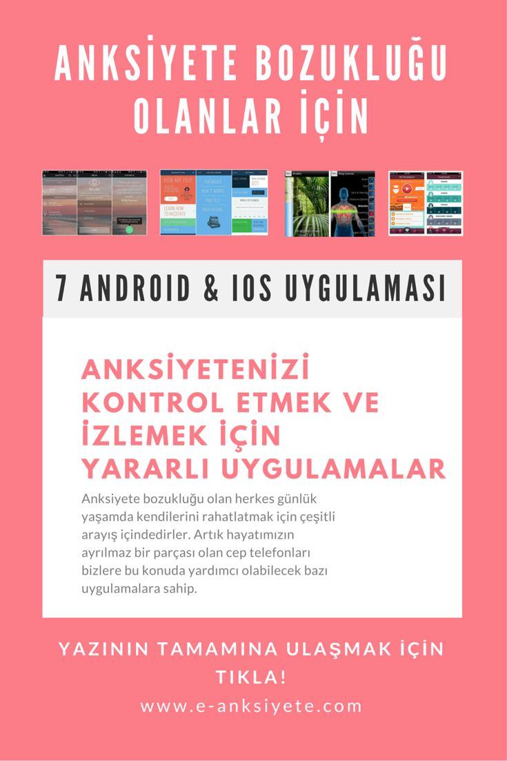 Anksiyete Bozukluğu Olanlar İçin 7 Android & IOS Uygulaması