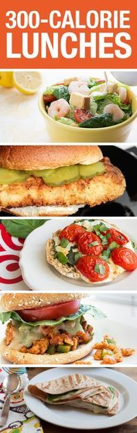 Have a great lunch for under 300 calories!