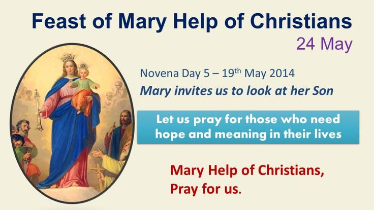 Novena to Mary Help of Christians – Day 5  http://www.salesiansireland.ie/2014/05/novena-to-mary-help-of-christians-day-5/