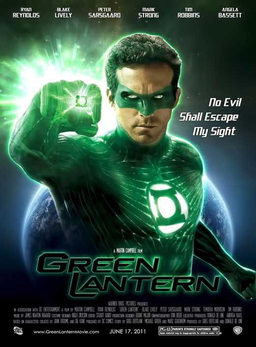 Green Lantern; one of the worst superhero movies since 1984's Supergirl.  Synthetic, predictable, and just mind-numbingly stupid. Came this [ ] close to walking out of the theatre.  To be avoided at all costs...
