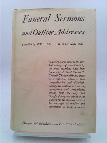 FUNERAL SERMONS AND OUTLINE ADDRESSES : AN AID FOR PASTORS | New and Used Books from Thrift Books