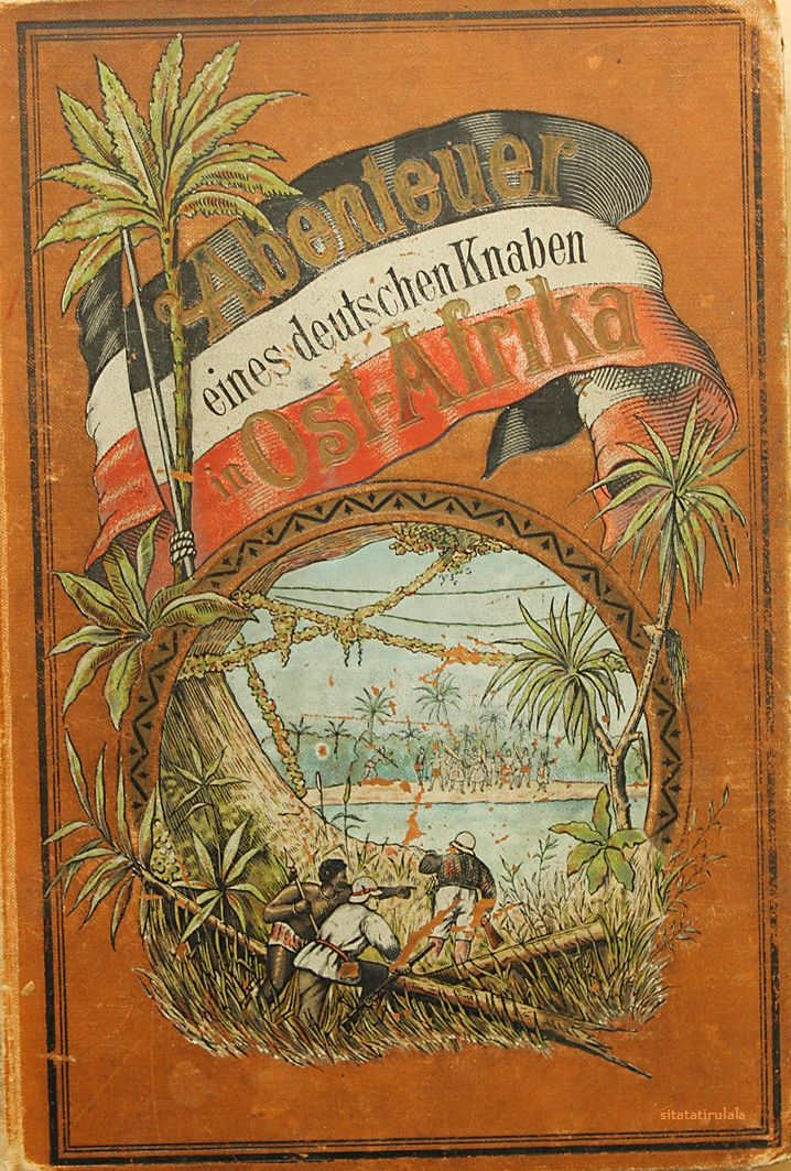 Hugo Elm: Siegfried Eisenhart, Abenteuer eines deutschen Knaben in Ostafrika - Berlin, Verlag von Hermann I. Weidinger von 1891