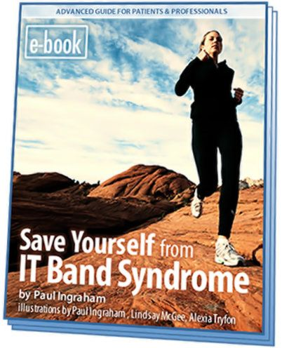 The complete guide to iliotibial band syndrome (runner's knee) for both patients & pros: facts and myths, science and treatment options.