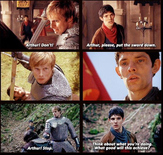 I love moments like these. Especially the middle one. There's no dialogue, but just looking up at his friend Arthur knows exactly what Merlin would say, would want him to do.