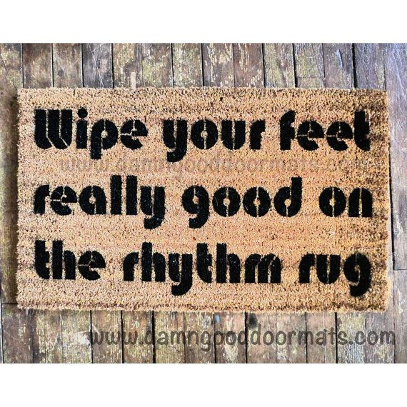 Wipe your feet on the Rhythm Rug- A Tribe called Quest, Black on natural. Add a color background!    CARE: keep your mat under a covered porch,