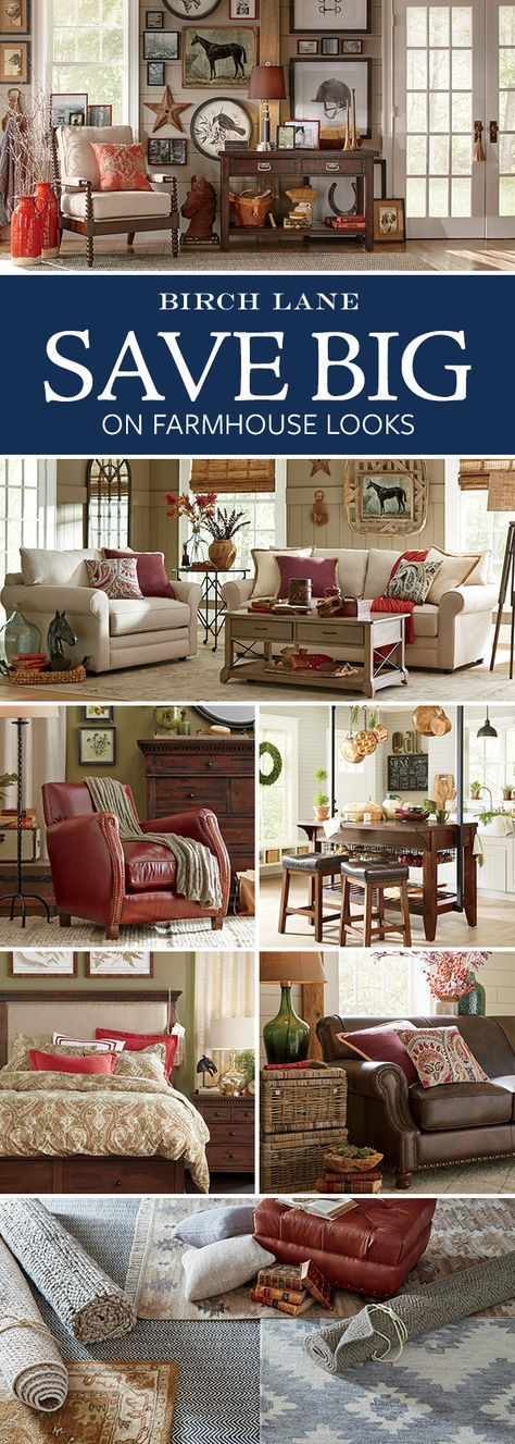 Farmhouse Always in style and always welcoming, the Farmhouse look embraces lived-in finishes and time-honored details. Birch Lane's assortment of furniture, wall art, and decor offers the perfect mix of color, texture, and pattern to create a countryside feel in your own home. Sign up for exclusive deals and hop these products (and so much more!) at http://Birchlane.com, and enjoy Free Shipping on orders $49 and more.