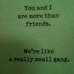 : Small Gang, Smallgang, Best Friends, Quotes, Bestfriends, Bff, Funny, Beasts, Things
