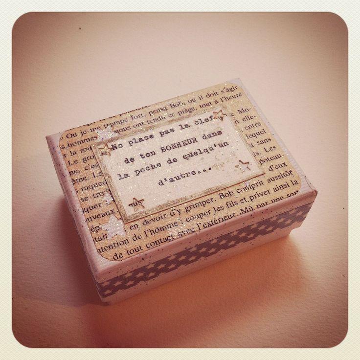 """Boîte à Bonheur """"Ne place pas la clef de ton bonheur , dans la poche de quelqu'un d'autre"""" : Autres art par graine-de-carrosse-42511"""