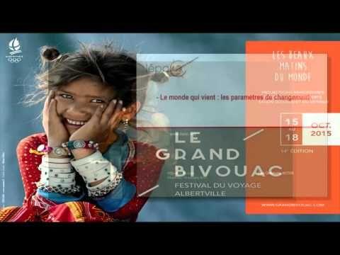 Jean-Christophe Victor - Le monde qui vient, les paramètres de changement - Grand Bivouac 2015 - YouTube