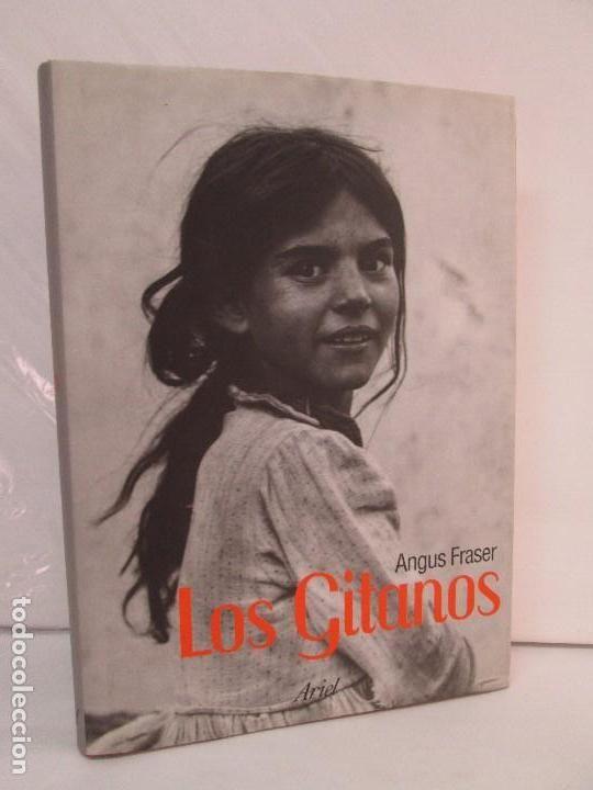 LOS GITANOS. ANGUS FRASER. EDICION ARIEL. 2005. VER FOTOGRAFIAS ADJUNTAS (Libros de Segunda Mano - Historia - Otros)