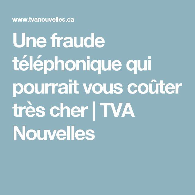 Une fraude téléphonique qui pourrait vous coûter très cher | TVA Nouvelles