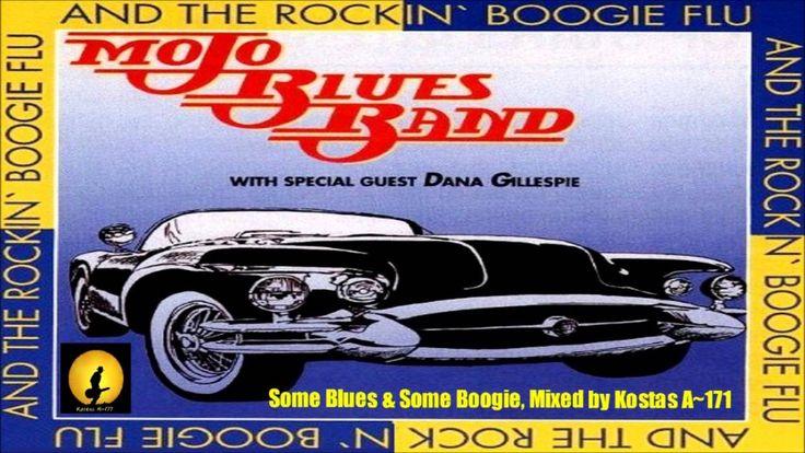 Mojo Blues Band & Dana Gillespie - Some Blues & Boogie, Mixed By Kostas ...