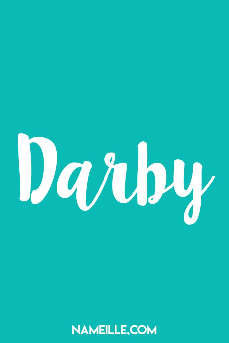 DarbyI Baby Names You Haven't Heard Of I Nameille.com ...
