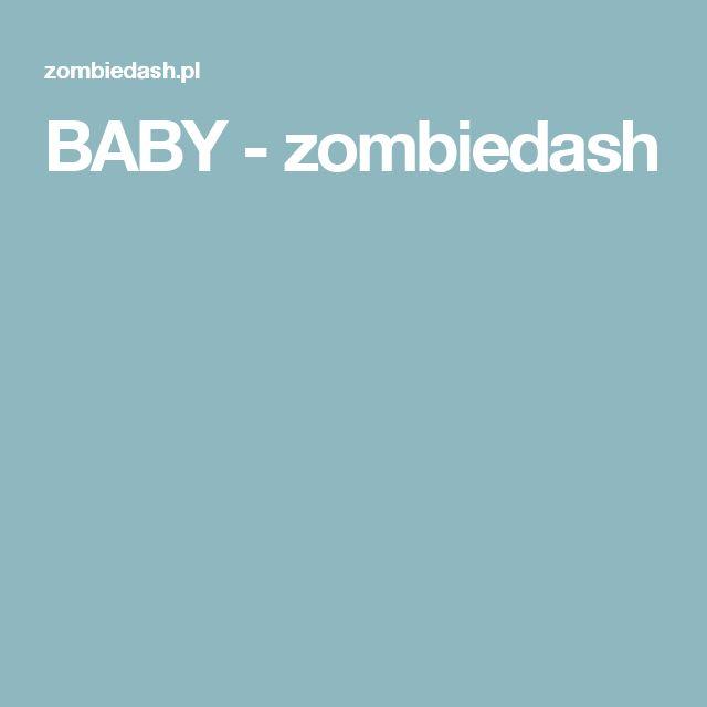 BABY -  zombiedash