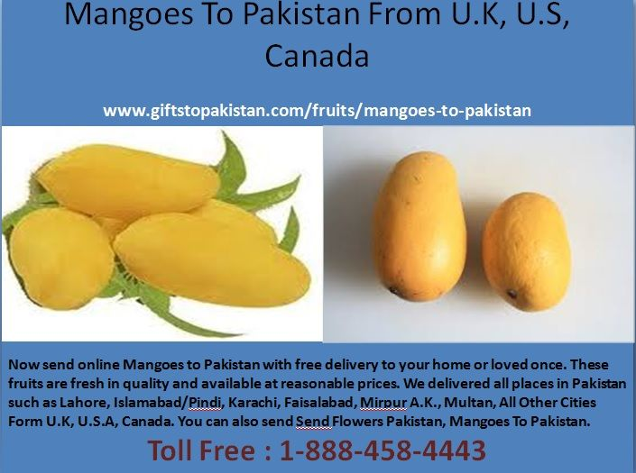 Send mangoes to pakistan with free delivery.