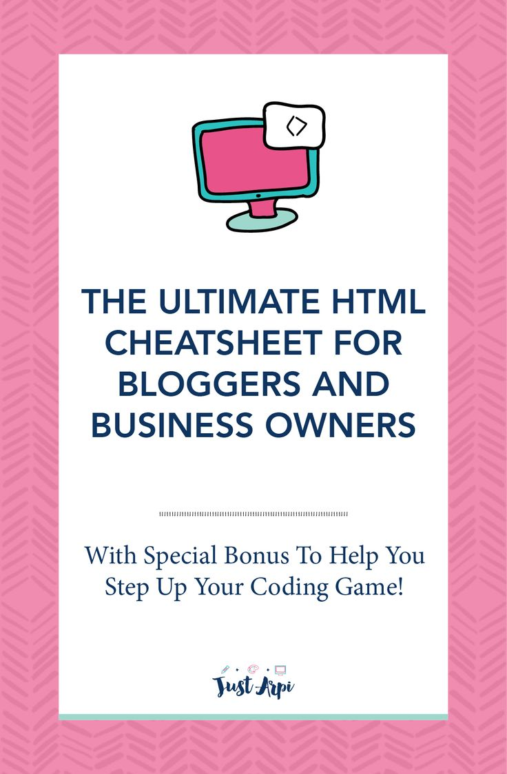 The Ultimate HTML Cheatsheet for Bloggers and Business Owners #HTML #HTMLcode #HTMLcheatsheet #HTMLsheet #HTMLforbloggers So here is a compilation of all the HTML code snippets that you will ever need as a blogger! Be sure to BOOKMARK this page and come back to refer to it whenever you need it. Don't be afraid to try new things and experiment. I am here with you all along the way.