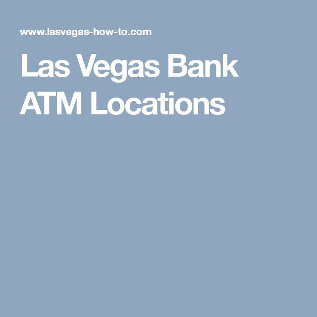 Las Vegas Bank ATM Locations