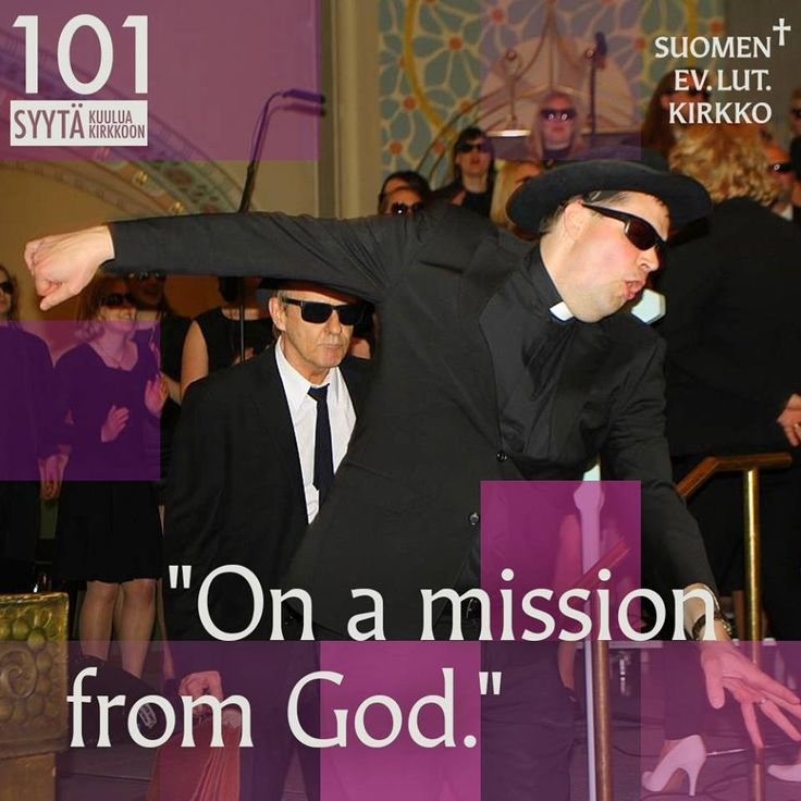 """97. """"On a mission from God."""""""