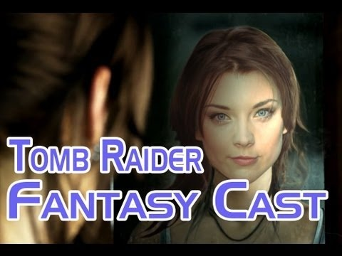 Who would you cast in the new Tomb Raider movie?  Fantasy Casting - Talkin' Over Games http://www.weird-girls.com http://www.weird-girls.com/tomb-raider-fantasy-casting/