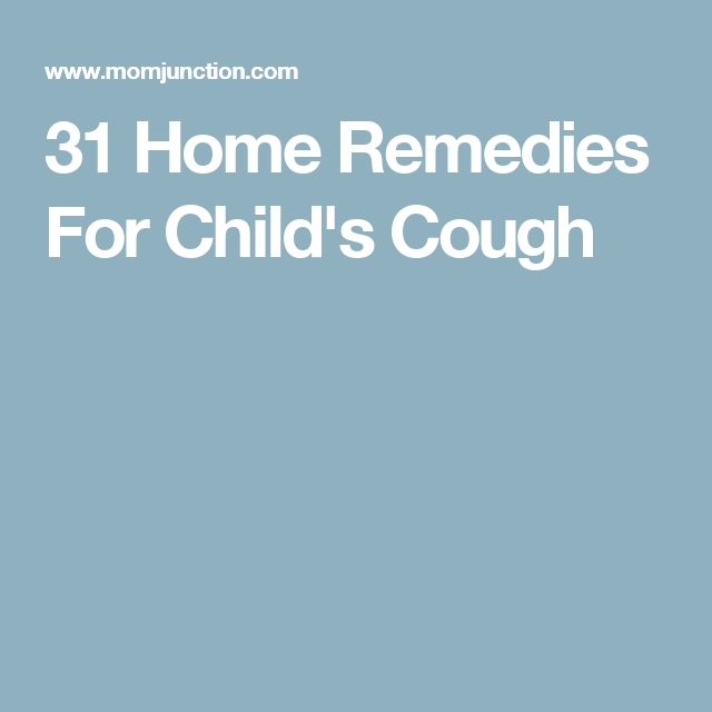 31 Home Remedies For Child's Cough