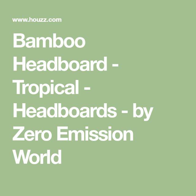 Bamboo Headboard - Tropical - Headboards - by Zero Emission World