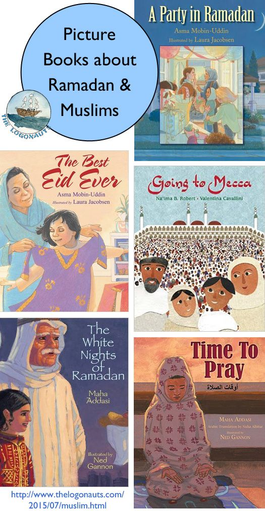 The Logonauts: More Great Picture Books about Ramadan and Muslim Culture