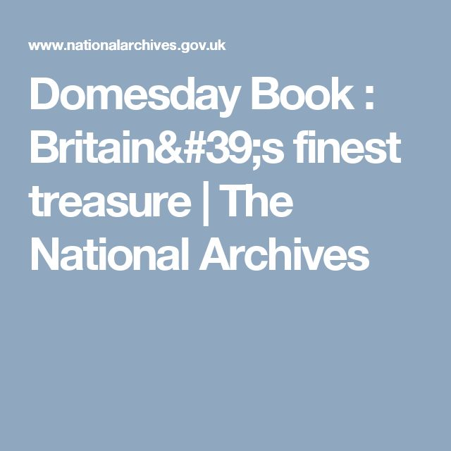 Domesday Book : Britain's finest treasure | The National Archives