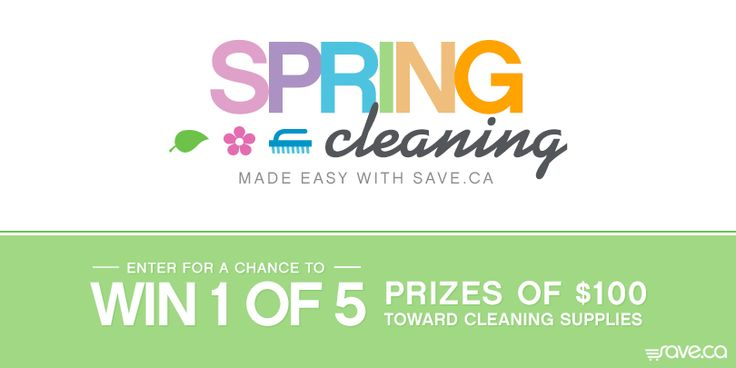 Check out this Save.ca Spring Cleaning Sweepstakes for a chance to win 1 of 5 prizes of $100 toward supplies!