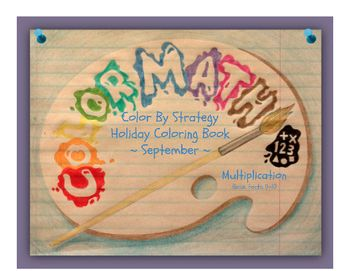 Math Fact Coloring Pages by Strategy - September Holiday Theme