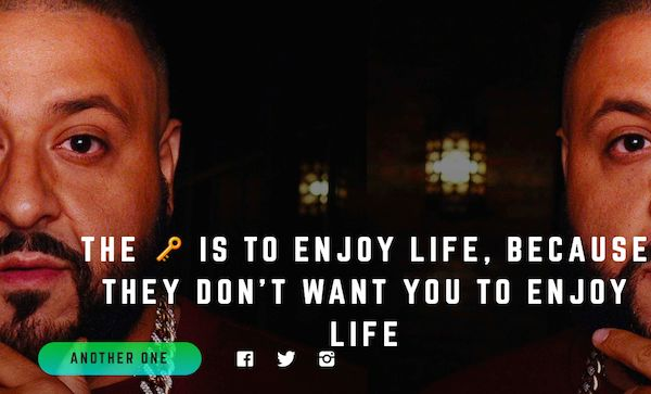 This Site Has All Of DJ Khaled's Inspirational Quotes, And It's Amazing  (Photos)