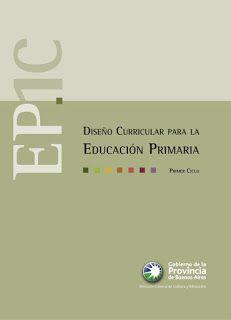 Educación Primaria: Diseños Curriculares