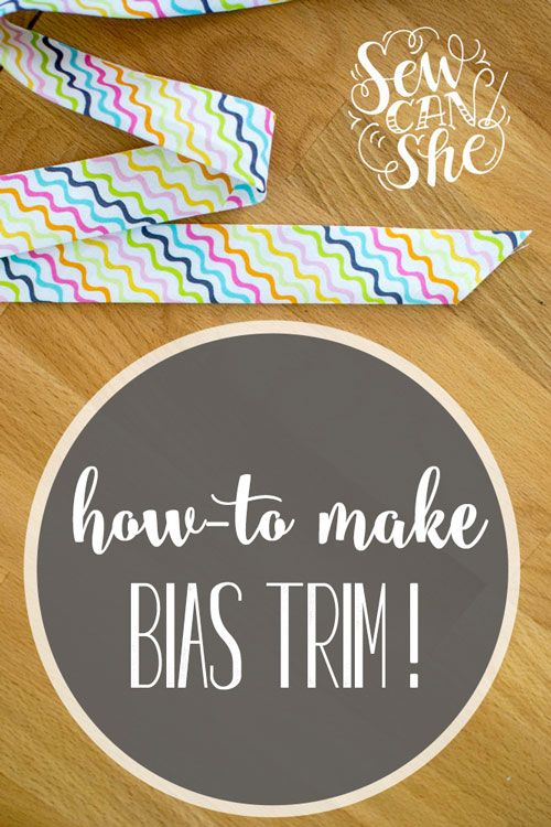 Sewing 201: How to make Bias Trim — SewCanShe | Free Daily Sewing Tutorials