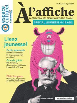 Télécharger le dernier catalogue E Leclerc À l'affiche la sélection des espaces culturels E.Leclerc valable du  du 04/04/2017 au 03/06/2017