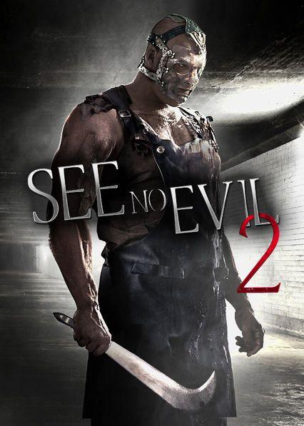 See No Evil 2 -