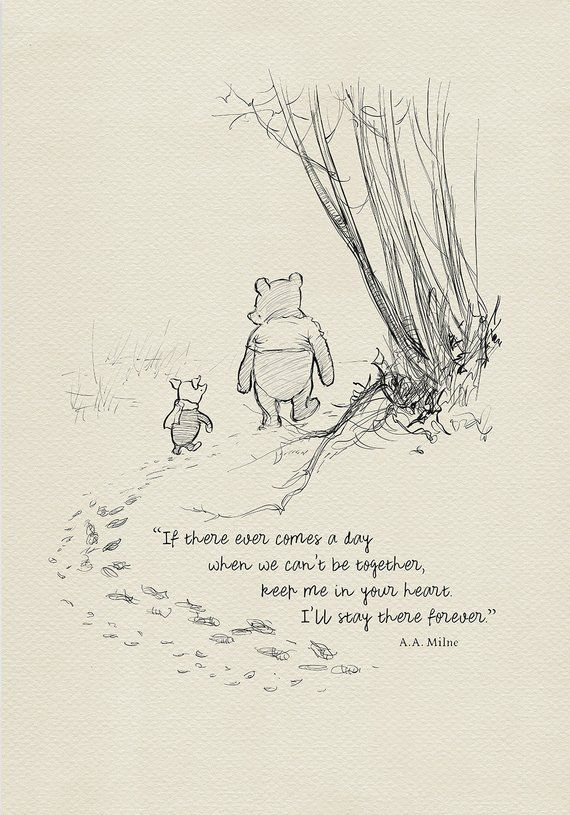 If there ever comes a day… Winnie the Pooh Quotes – classic vintage style poster print #04