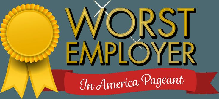 Welcome to the first ever Worst Employer in America Pageant! Learn about our contestants, how they treat their workers, and cast your votes for who you think is the Worst Employer in America!