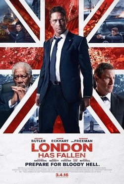 London Has Fallen (2016) R | 1h 39min | 4 March 2016 (USA) - In London for the Prime Minister's funeral, Mike Banning discovers a plot to assassinate all the attending world leaders.