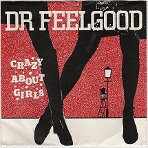45cat - Dr. Feelgood - Crazy About Girls / Something Out Of Nothing - Chiswick - UK - DICE 18